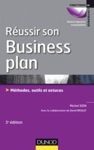 SION, Michel et BRAULT, David. Réussir son business plan: méthodes, outils et astuces. 3e édition. Paris: Dunod, 2013. Fonctions de l'entreprise. ISBN 978-2-10-059475-7
