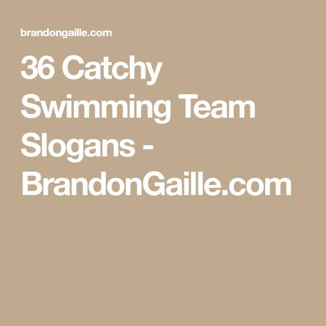 36 Catchy Swimming Team Slogans - BrandonGaille.com