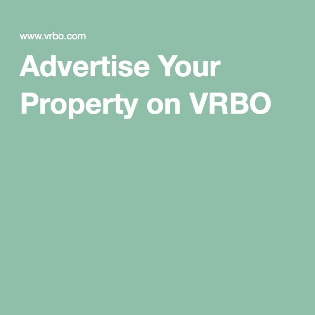 Advertise Your Property on VRBO