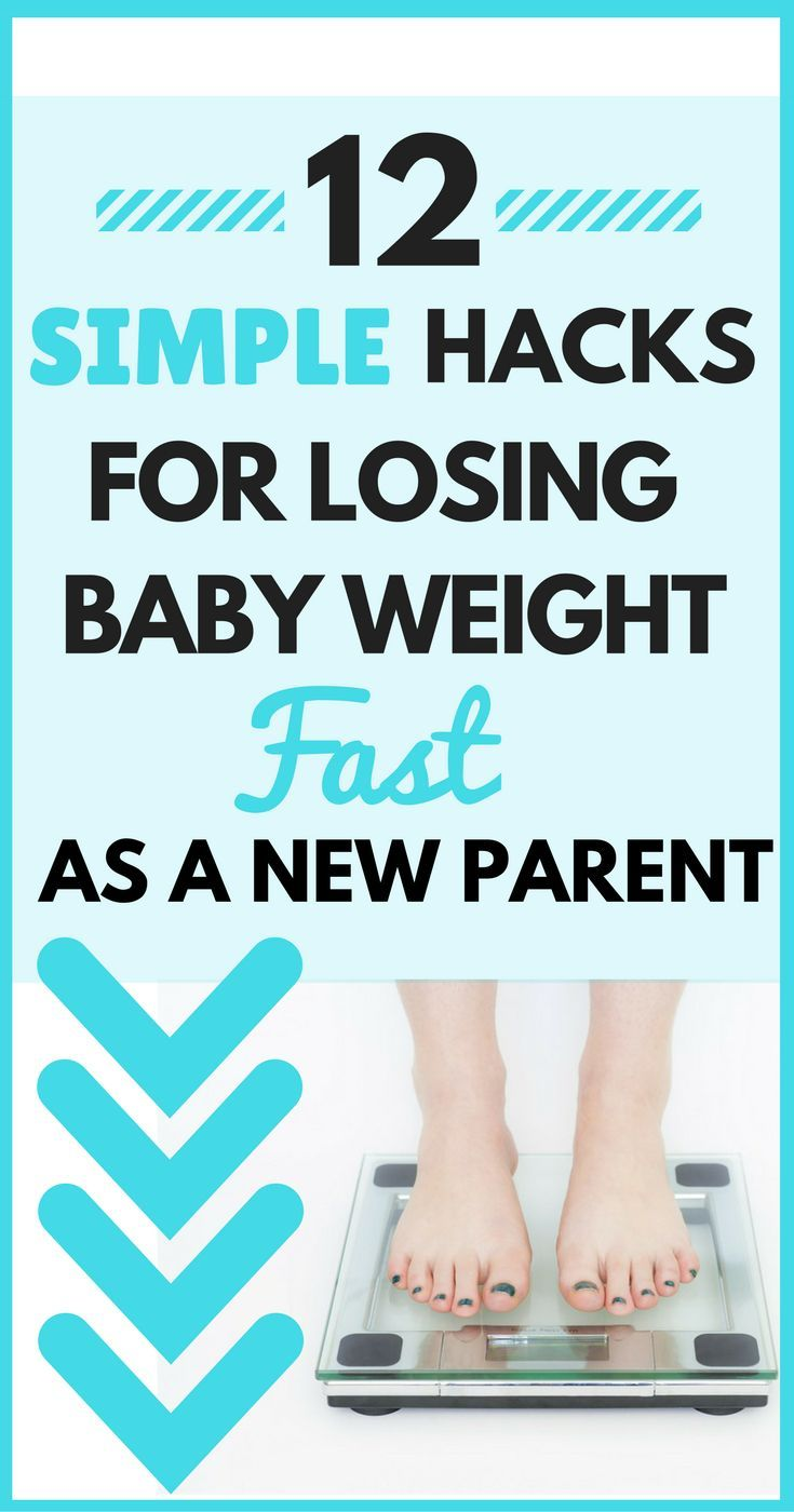 12 Simple Hacks for How to Lose Baby Weight Fast as a New Parent