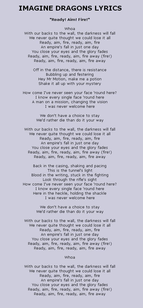 Lyrics To Ready Aim Fire By Imagine Dragons From The Iron Man 3 Soundtrack Lyrics Courtesy Of