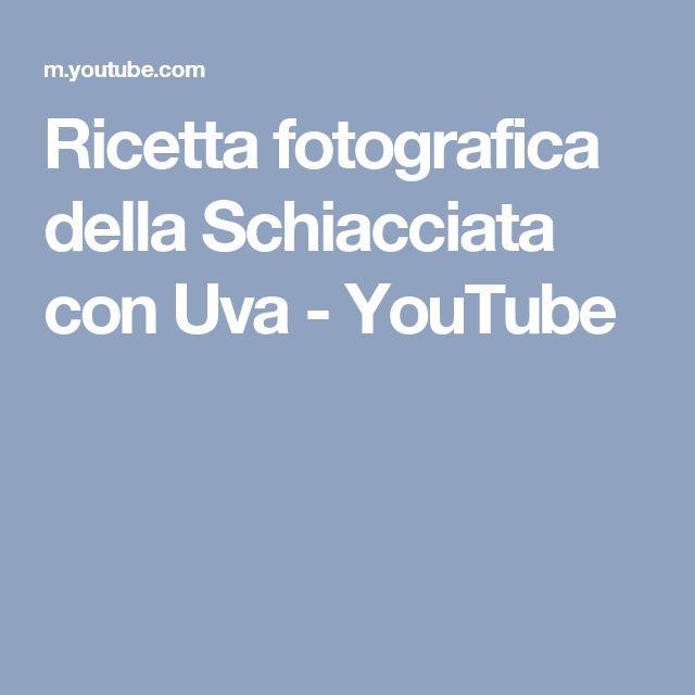 Ricetta fotografica della Schiacciata con Uva - YouTube