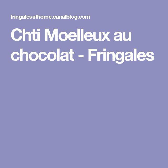 Chti Moelleux au chocolat - Fringales