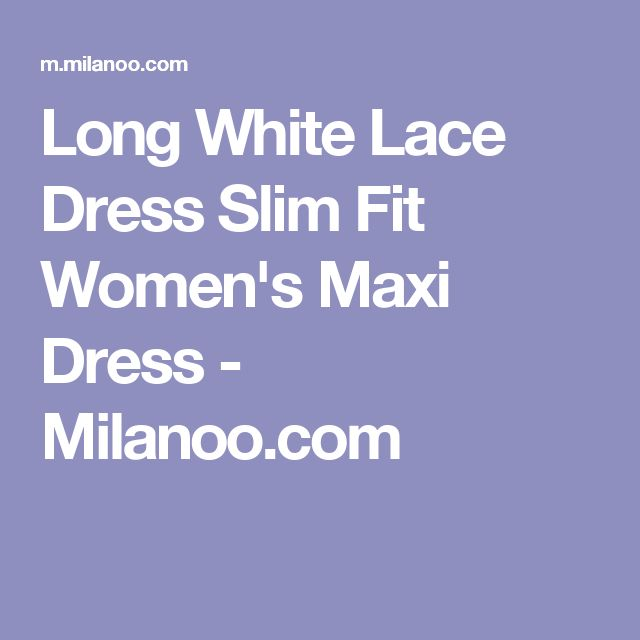 Long White Lace Dress Slim Fit Women's Maxi Dress - Milanoo.com