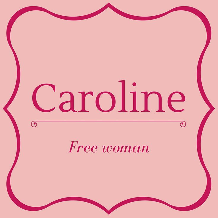 Caroline - Top 50 Southern Names and Their Meanings
