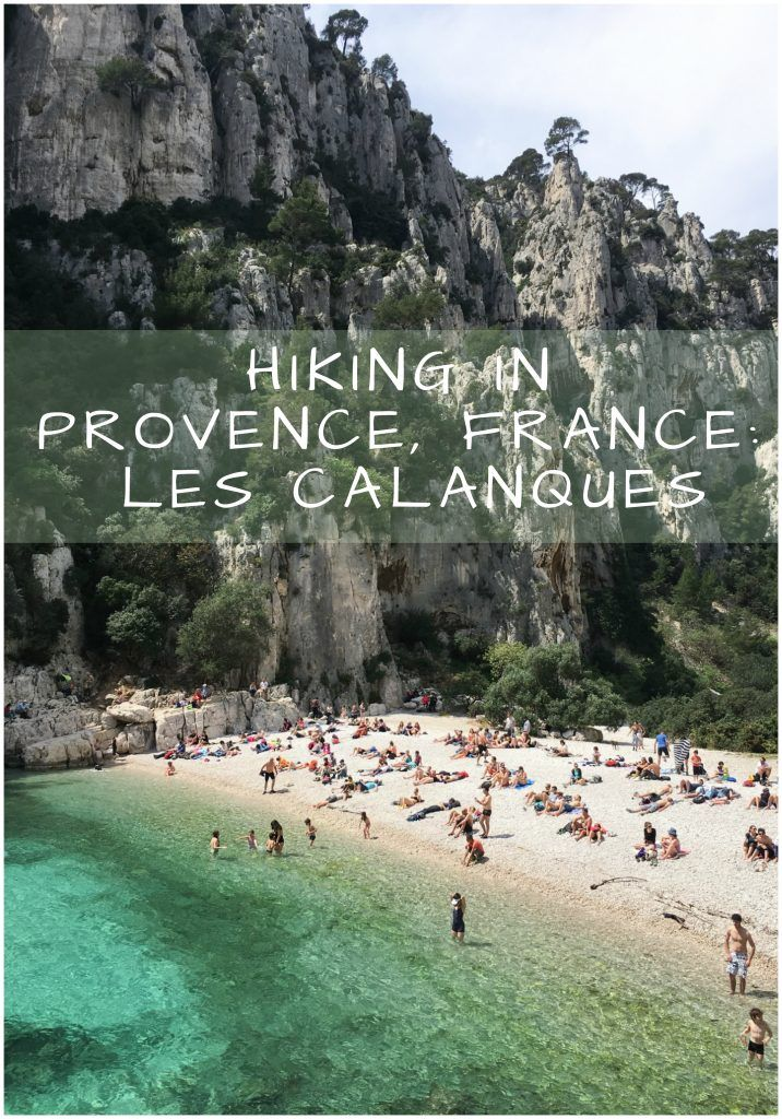 Hiking Les Calanques near Cassis, France | One of the most beautiful hikes in Southern France!