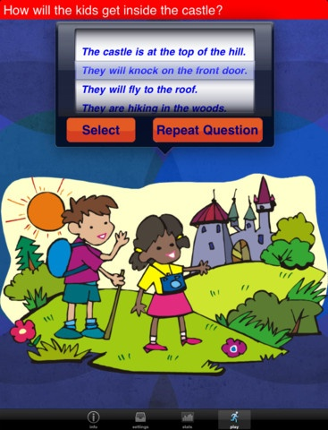 Question Builder for iPad ($5.99) designed to help elementary aged children learn to answer abstract questions & create responses based on inference. Extensive use of audio clips promotes improved auditory processing for special needs children with autism spectrum disorders or sensory processing disorders. Audio clip reinforcement can be turned on/off.  -Why, What, Where, How & Random question formats  -3 levels   -Optional text and audio reinforcement  -Statistics to track student progress