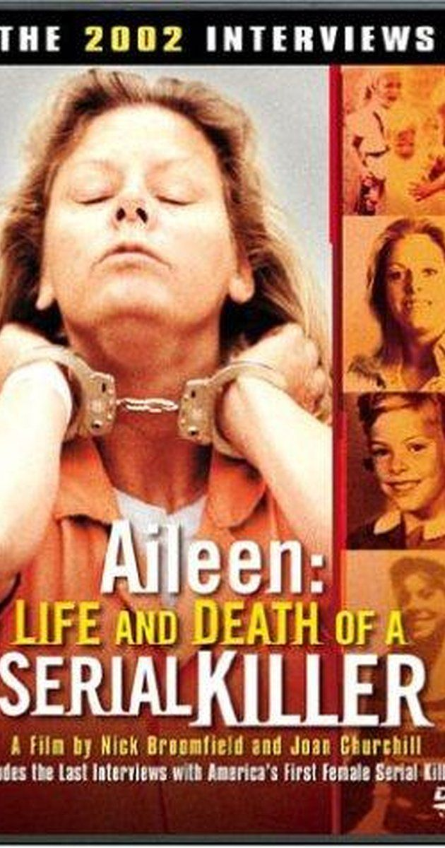 Directed by Nick Broomfield, Joan Churchill.  With Aileen Wuornos, Nick Broomfield, Terry Humphreys-Slay, Leitha Prather. Nick Broomfield's second documentary on Aileen Carol Wuornos, a highway prostitute who was executed in 2002 for killing six men in the state of Florida. This second installment includes the filmmaker's testimony at Wournous's trial.