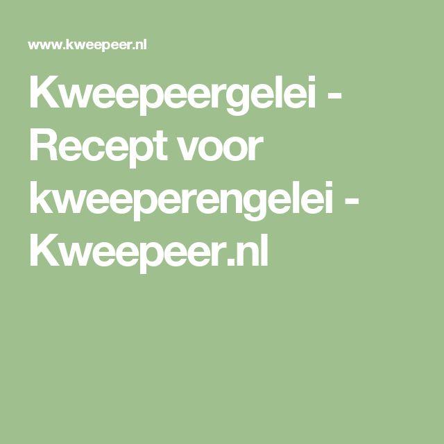 Kweepeergelei - Recept voor kweeperengelei - Kweepeer.nl