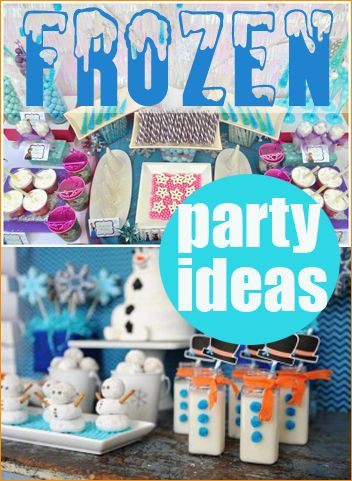 Frozen Party Ideas.  Creative ideas for a girl or boy birthday party.  Celebrate with Elsa, Anna, Kristoff, Olaf and Sven.  Frozen party decor, Frozen party crafts, Frozen party favors and Frozen party food ideas.