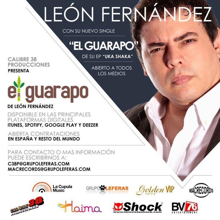 """León Fernández """"El Guarapo"""". Disponible en las principales plataformas digitales."""