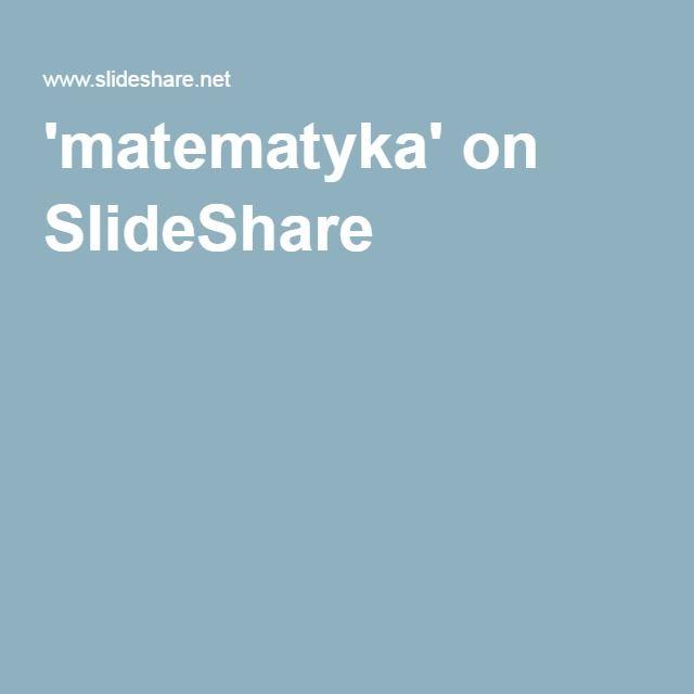'matematyka' on SlideShare