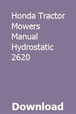 Honda Tractor Mowers Manual Hydrostatic 2620 download pdf