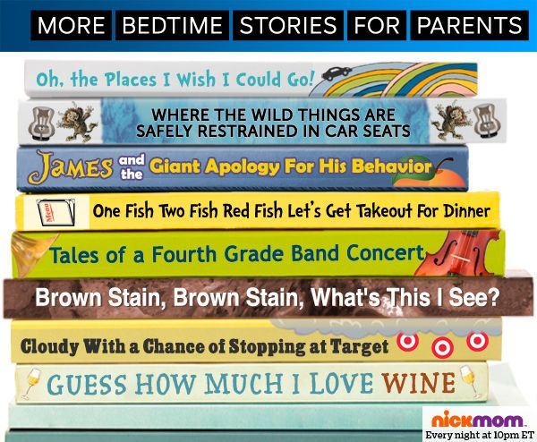 More bedtime stories for parents.