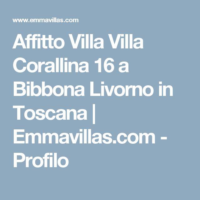 Affitto Villa Villa Corallina 16 a Bibbona Livorno in Toscana   Emmavillas.com - Profilo
