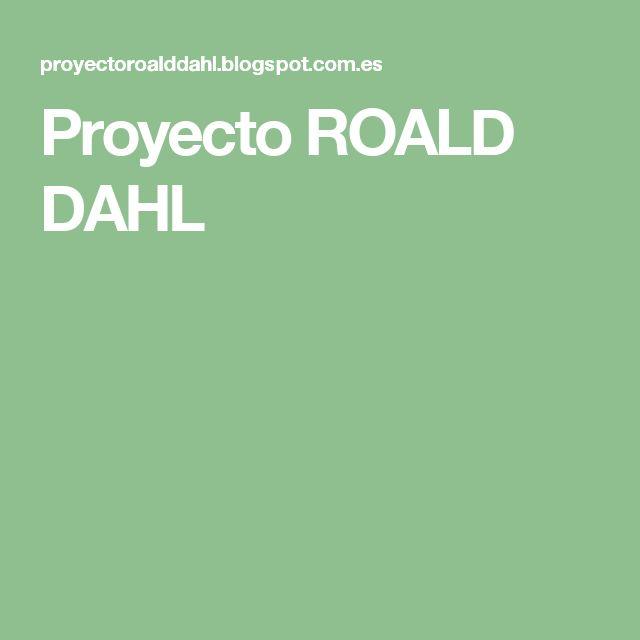 Proyecto ROALD DAHL