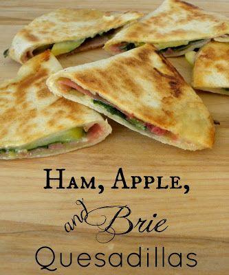 Ham, Apple, and Brie Quesadillas - Vinobaby's Voice by Kerry Ann Morgan