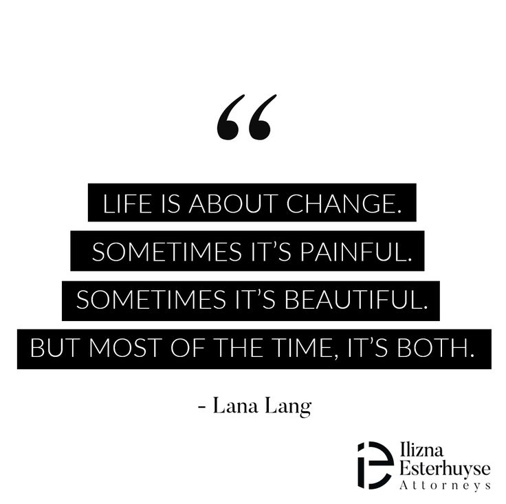 Life is about change. Sometimes it's painful. Sometimes it's beautiful. But most of the time, it's both. - Lana Lang  #divorce #quote #iedivorce #quotestoliveby #change