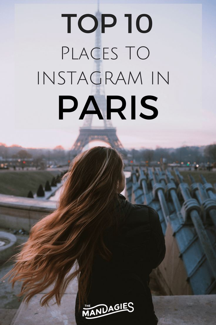 10 Best Instagram Spots in Paris - The Mandagies