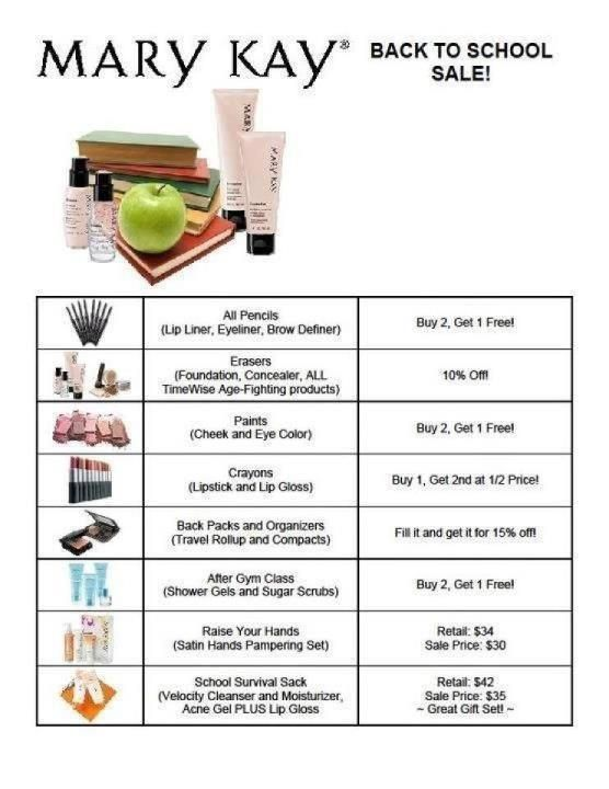 BACK TO SCHOOL SALE!!! AUGUST 1, 2013 - AUGUST 4, 2013 www.marykay.com/sking87321
