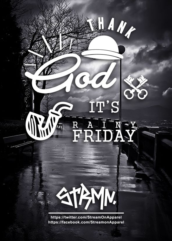 TGIRF, so stay relax.. https://facebook.com/StreamonApparel https://twitter.com/StreamOnApparel