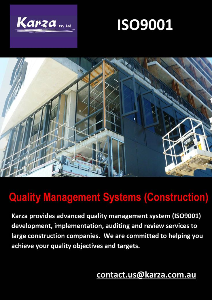 Karza provides advanced quality management system (ISO9001) development, implementation, auditing and review services to large construction companies.