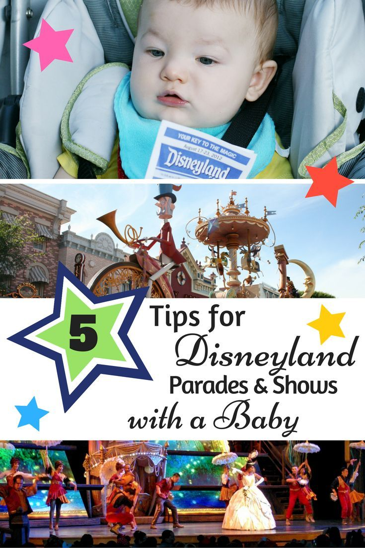 Taking Baby to see a show or parade at Disneyland? Check out these tested tips on what entertainment at Disneyland is best for babies!