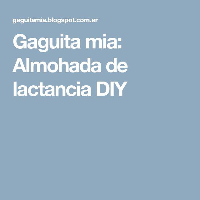Gaguita mia: Almohada de lactancia DIY