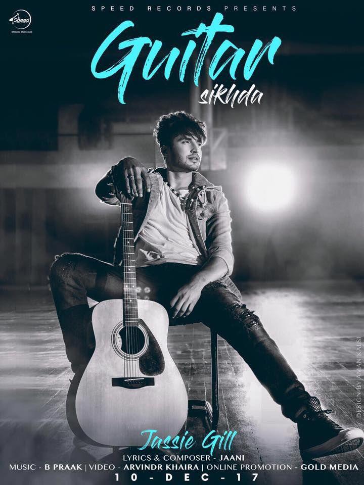 Guitar Sikhda Lyrics Jassie Gill New Punjabi Song