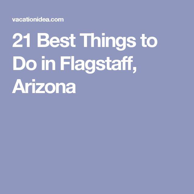 17 best ideas about flagstaff arizona on pinterest