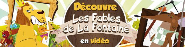 Vidéos LES FABLES DE LA FONTAINE : 10 vidéos pour enfants