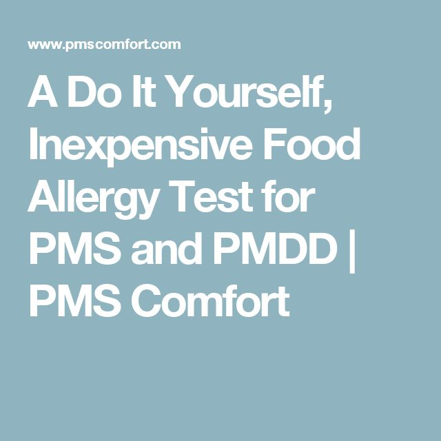 A Do It Yourself, Inexpensive Food Allergy Test for PMS and PMDD   PMS Comfort