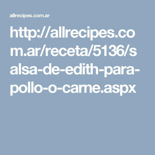 http://allrecipes.com.ar/receta/5136/salsa-de-edith-para-pollo-o-carne.aspx