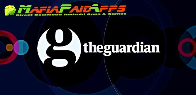 The Guardian Premium v5.1.1481 [Subscribed] Apk for Android    The Guardian Premium Subscribed Apk  The Guardian Premium is a News & Magazines Application for Android  Download last version of The Guardian Premium Subscribed Apk for android from MafiaPaidApps with direct link  Tested By MafiaPidApps  without adverts & license problem  without Lucky patcher & google play the mod   Award-winning journalism in an award-winning app.  Get the whole picture the whole time with the free Guardian…