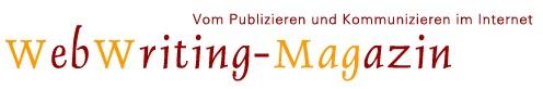 Webwriting-Magazin - Vom Publizieren und Kommunizieren im Internet