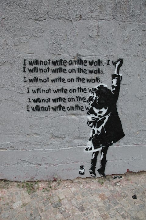 I will not write on the walls.