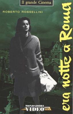 Arsenevich: Roberto Rossellini - Era notte a Roma (1960)