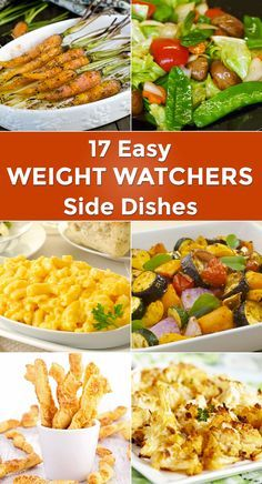 17 Easy Weight Watchers Side Dishes including Roasted Carrots, Apple and Carrot Salad, Mashed Cauliflower, Potato Salad, Dijon Roasted Potatoes, Sweet Potatoes, Coleslaw, Macaroni & Cheese, Cornbread, and more!