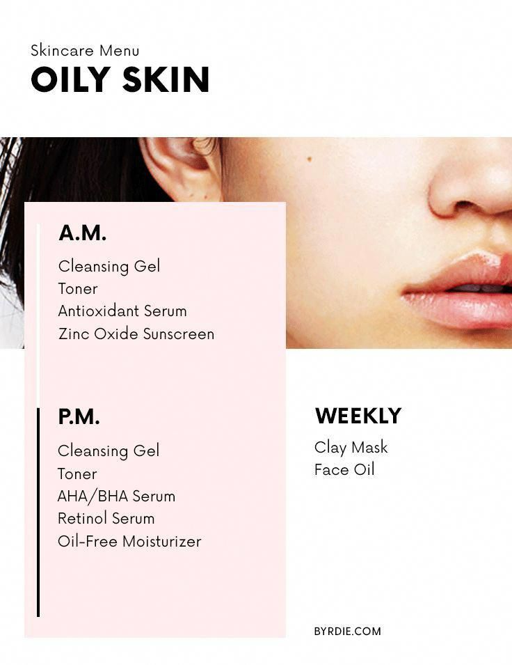 The Exact Regimen You Should Be Following For Your Skin Type In 2020 Oily Skin Oily Skin Care Skin Care