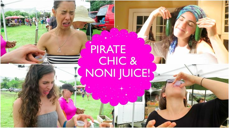 Sailor Chic & Noni Juice