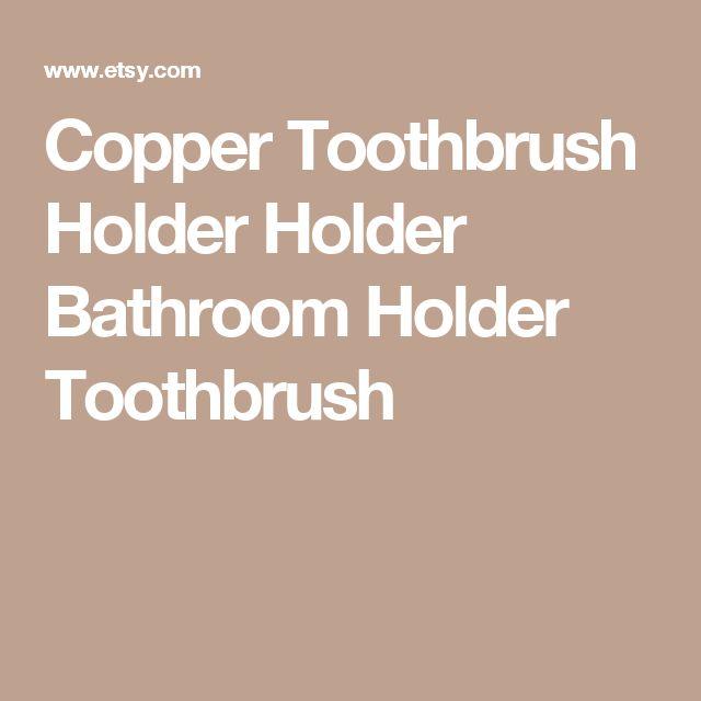 Copper Toothbrush Holder Holder Bathroom Holder Toothbrush