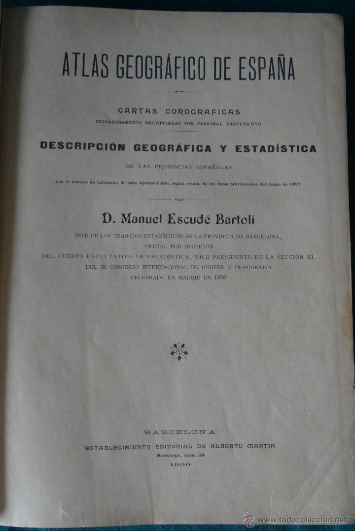 ATLAS GEOGRAFICO DE ESPAÑA - ESCUDE BARTOLI - ED. MARTIN, BARCELONA, 1900 - 1ª EDICION - TEXTO. anticuari2@gmail.com