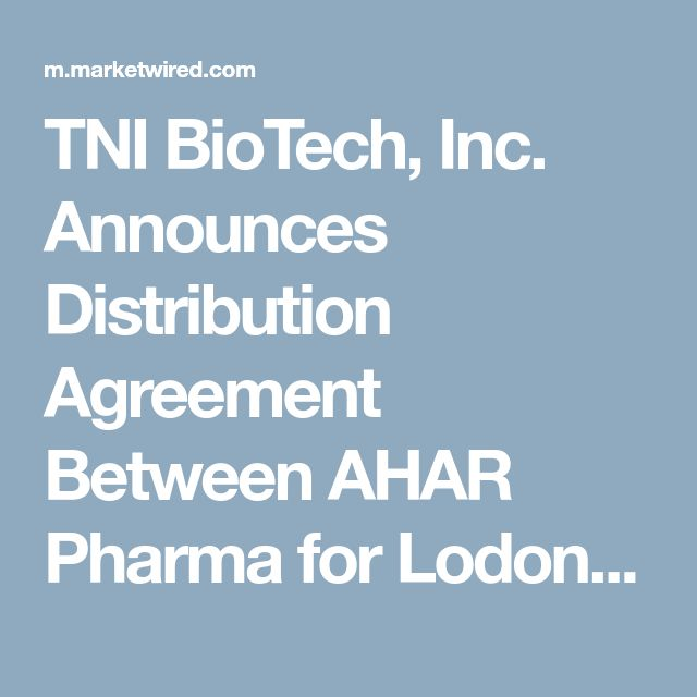 TNI BioTech, Inc. Announces Distribution Agreement Between AHAR Pharma for Lodonal(TM) and TNI BioTech International, LTD for Nigerian Market