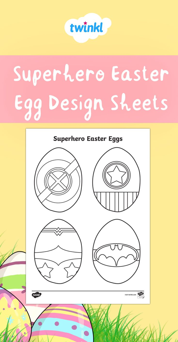 Superhero Easter Eggs Colouring Page Easter Egg Coloring Pages Coloring Easter Eggs Easter Egg Designs
