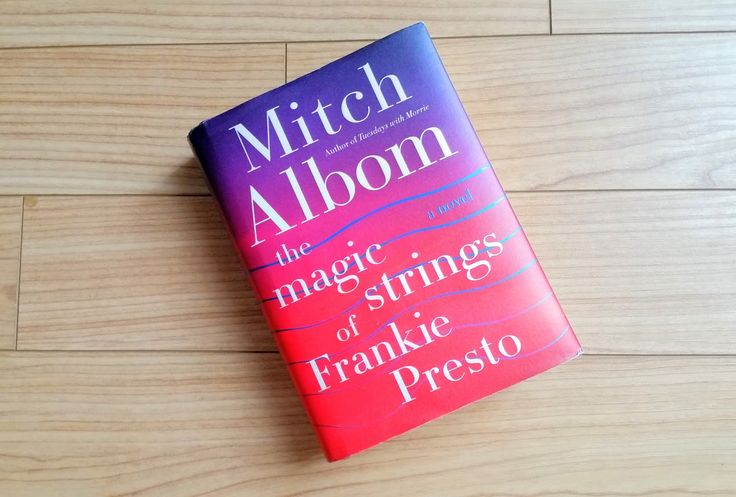 It's a King Thing: The Magic Strings of Frankie Presto - Mitch Albom