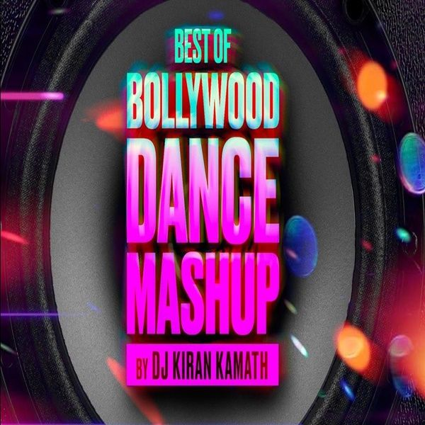 Best Dance Mashup - Kiran Kamath