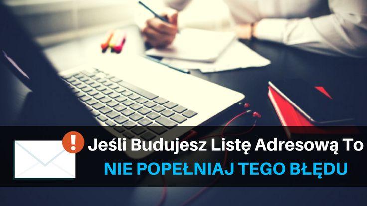 Jeśli budujesz listę adresową to nie popełniaj tego błędu: http://blog.swiatlyebiznes.pl/jesli-budujesz-liste-adresowa-to-nie-popelniaj-tego-bledu/