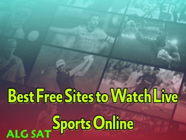 أفضل 10 مواقع لمشاهدة المباريات اون لاين أفضل المواقع انترنت لمشاهدة الرياضة مباشر Live 2020 أفضل المواقع انترنت لمشاهدة Sport Online Free Sites Online