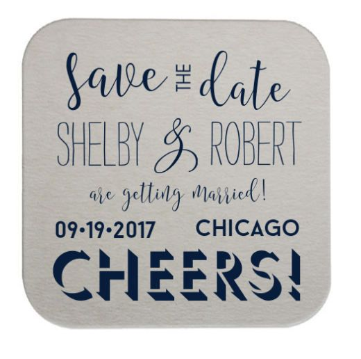 Save the Date Coasters  CHEERS Customize the design just for