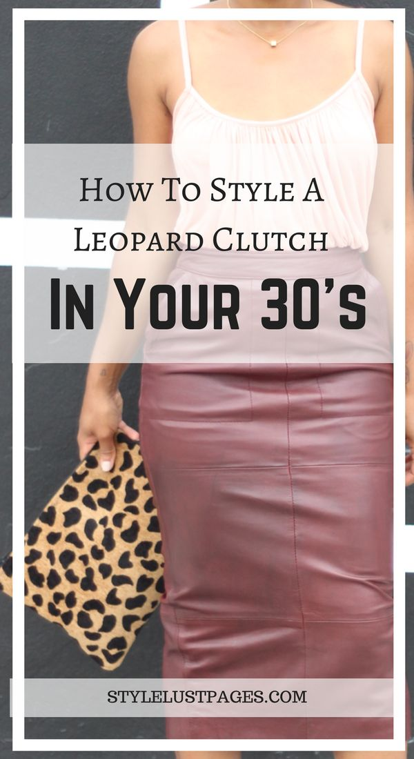 How To Style A Leopard Clutch In Your 30's by Stylelustpages.com  Leopard purse, leopard purses animal prints, leopard bags handbags, leopard bags 2017, animal print bags, animal print bags handbags, animal print bags 2017, animal print clutch, animal print clutch bags, animal print clutch purses, cheetah clutch, cheetah clutch bag, cheetah purse leopard prints, cheetah bag, cheetah purse handbags, cheetah purse, leopard clutch bag purses, leopard clutch purse, leopard clutch buy